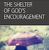 Storm Shelter, Session 4 (The Shelter of God's Encouragement): Optional Activity for Collegiates