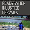 Ready, Session 1 (Ready When Injustice Prevails): Live It Out Option for Women's groups