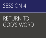 Awake, Session 4 (Return to God's Word) – All Leader Resources