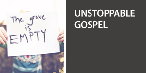 Unstoppable Gospel Videos