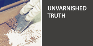 Unvarnished Truth Videos